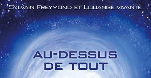 Au dessus de tout - Sylvain Freymond