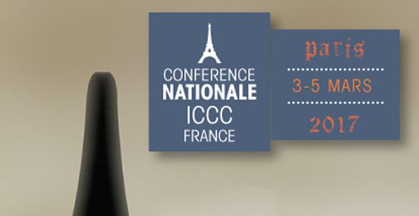 Conférence nationale ICCC France - Du 3 au 5 mars 2017