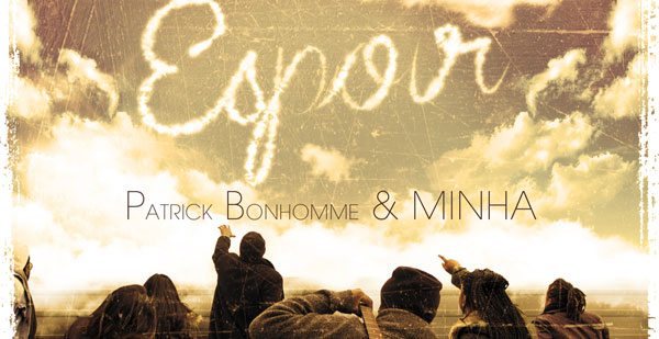 Espoir - Patrick Bonhomme & Minha