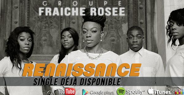 Renaissance - Groupe Fraiche Rosée