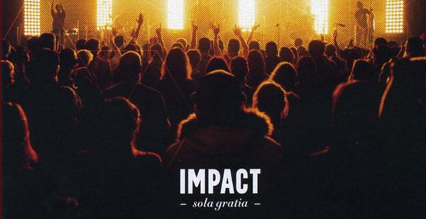 Sola Gratia - Impact