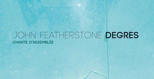 Degrés - John Featherstone