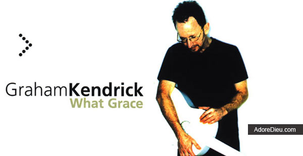 What Grace - Graham Kendrick