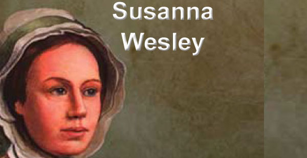 Susanna Wesley, la Mère de John et Charles Wesley